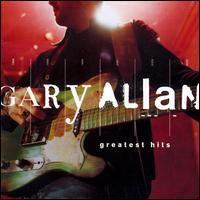 Greatest Hits - Gary Allan