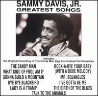 Greatest Songs - Sammy Davis, Jr.