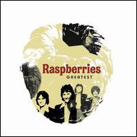 Greatest - The Raspberries