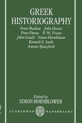 Greek Historiography - Hornblower, Simon (Editor)