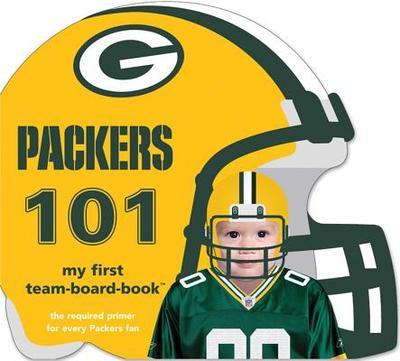 Green Bay Packers 101 - Epstein, Brad M
