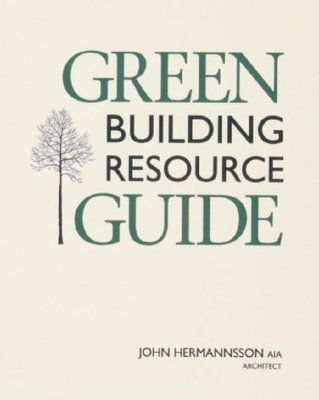 Green Building Resource Guide - Hermannsson John