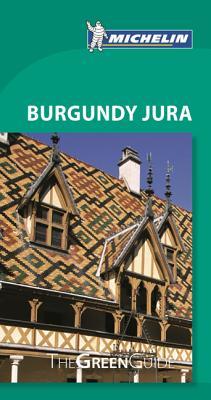Green Guide Burgundy Jura - Michelin