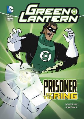 Green Lantern: Prisoner of the Ring - Sonneborn, Scott