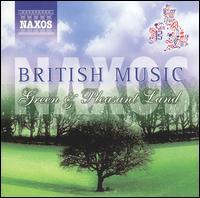 Green & Pleasant Land - Anthony Rolfe Johnson (tenor); Christopher Maltman (baritone); Christopher Whitton (organ); Duke Quartet;...