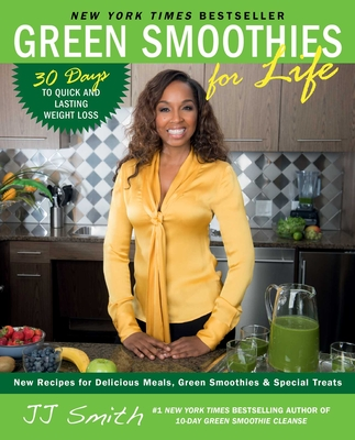 Green Smoothies for Life - Smith, Jj