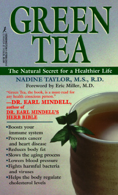 Green Tea - Taylor, Nadine, R.D.