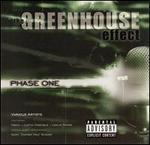 Greenhouse Effect: Phase One