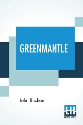Greenmantle - Buchan, John