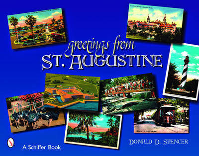 Greetings from St. Augustine - Spencer, Donald