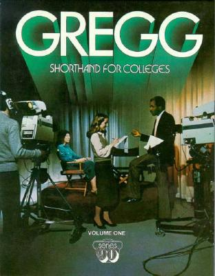 Gregg Shorthand for Colleges - Leslie, Louis A, and Lamaster, A James, and Zoubek, Charles E (Photographer)