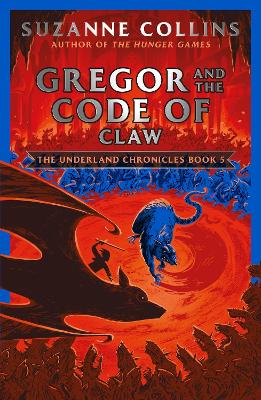 Gregor and the Code of Claw - Collins, Suzanne