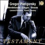 Gregor Piatigorsky plays Mendelssohn, Chopin & Strauss