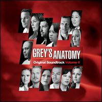 Grey's Anatomy, Vol. 4 - Original TV Soundtrack