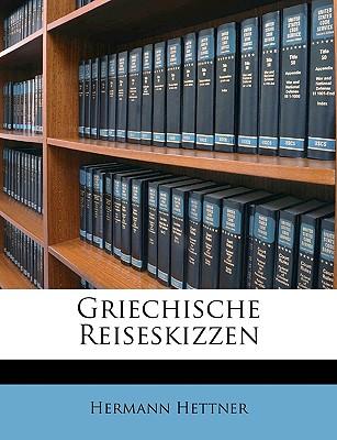 Griechische Reiseskizzen (1853) - Hettner, Hermann