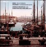 Grieg: Cello Concerto; Grainger: Scandinavian Suite