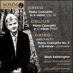 Grieg, Delius: Piano Concertos