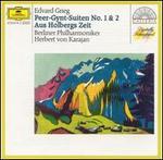 Grieg: Peer-Gynt-Suiten 1 & 2; Aus Holbergs Zeit
