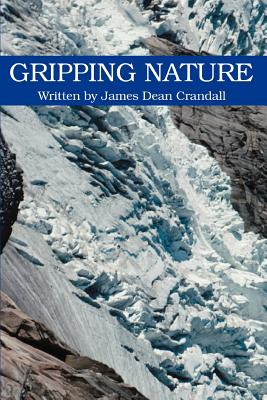 Gripping Nature - Crandall, James Dean