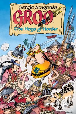 Groo: The Hogs Of Horder - Evanier, Mark