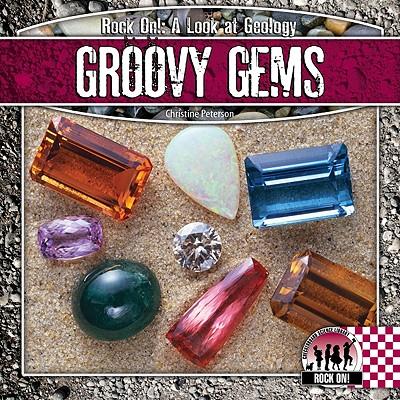 Groovy Gems - Petersen, Christine