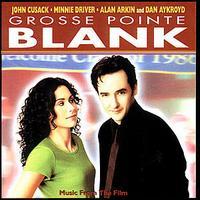 Grosse Pointe Blank - Original Soundtrack
