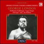 Grosse Sänger unseres Jahrhunderts: George London
