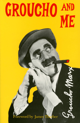 Groucho and Me - Marx, Groucho