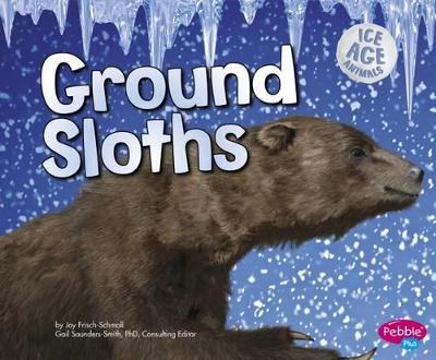 Ground Sloths - Frisch-Schmoll, Joy