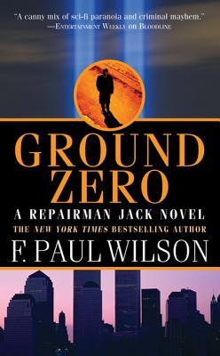 Ground Zero - Wilson, F Paul