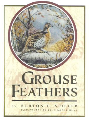 Grouse Feathers - Spiller, Burton L