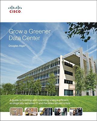 Grow a Greener Data Center - Alger, Douglas