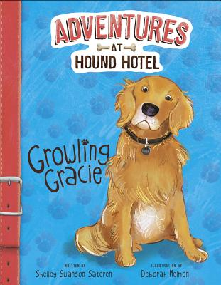 Growling Gracie - Swanson Sateren, Shelley