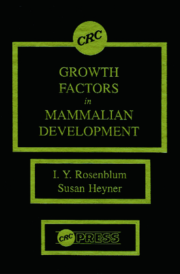 Growth Factors in Mammalian Development - Rosenblum, I Y