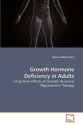Growth Hormone Deficiency in Adults - Gtherstrm, Galina