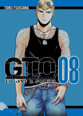 Gto: 14 Days in Shonan, Volume 8 - Fujisawa, Toru