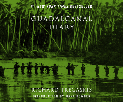 Guadalcanal Diary: 2nd Edition - Tregaskis, Richard, and Cross, Pete (Narrator)