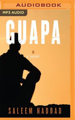 Guapa - Haddad, Saleem, and Al-Kaisi, Fajer (Read by)