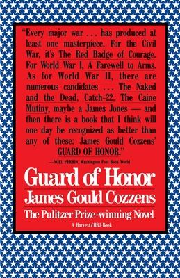 Guard of Honor - Cozzens, James Gould