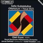 Gubaidulina: Offertorium; Rejoice
