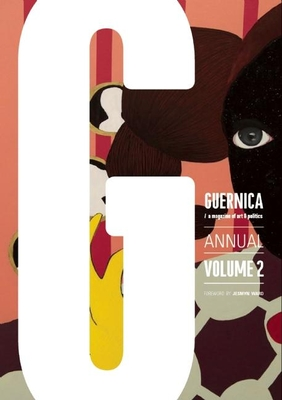 Guernica #2: Annual - Flynn, Nick (Foreword by), and Ward, Jesmyn (Foreword by)