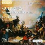 Guerrero: Missa de la batalla escoutez; Janequin: La Guerre