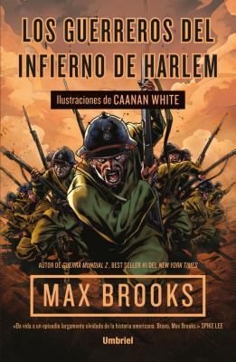 Guerreros del Infierno de Harlem, Los - Brooks, Max, and White, Caanan