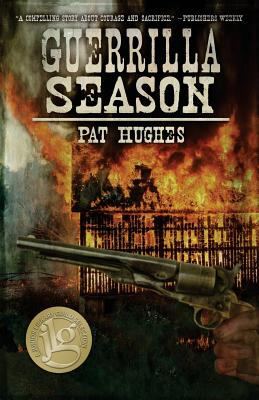 Guerrilla Season - Hughes, Pat