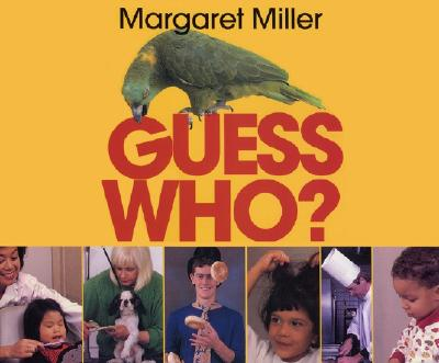 Guess Who? - Miller, Margaret, and Short, Deborah J, and Tinajero, Josefina Villamil, PhD