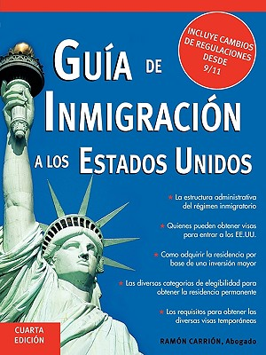 Guia de Inmigracion A los Estados Unidos - Carrion, Ramon, Atty.