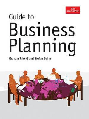 Guide to Business Planning - Friend, Graham