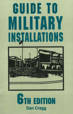 Guide to Military Installations - Cragg, Dan