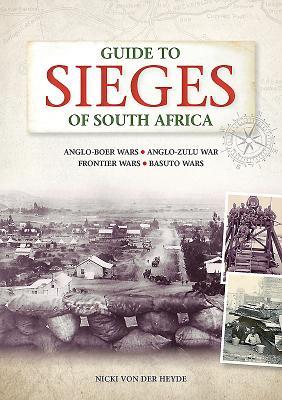 Guide to sieges of South Africa - von der Heyde, Nicki