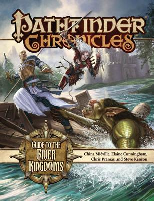 Guide to the River Kingdoms - Mieville, China, and Cunningham, Elaine, and Pramas, Chris